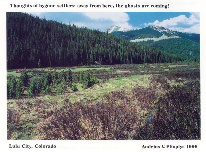 Thoughts of bygone settlers: away from here, the ghosts are coming!
