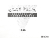 Game Plan: Research at Michael Reese, 1990
