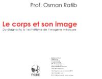 """Professor Osman Ratib, """"La fascination des neurones (The fascination of neurons)"""""""
