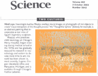 "Jennifer Couzin,""Two Cultures; Mind's Eye"", Science, October 3, 2003"