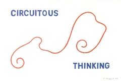 Circuitous Thinking